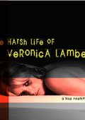 The Harsh Life of Veronica Lambert 海报