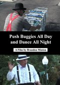 Push Buggies All Day and Dance All Night 海报
