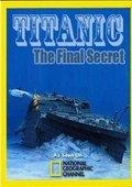 国家地理 泰坦尼克号最终的秘密 海报