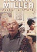 Henry Miller Asleep & Awake 海报