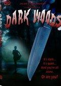 Dark Woods 海报