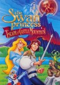 The Swan Princess: Escape from Castle Mountain 海报