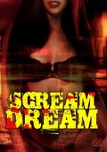Scream Dream 海报
