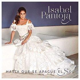 Isabel Pantoja -《Hasta Que Se Apague el Sol》(直到太阳落下)[MP3]