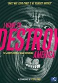 I Want to Destroy America 海报