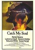 Catch My Soul 海报