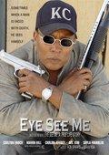 Eye See Me 海报