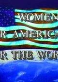 Women - for America, for the World 海报