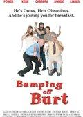 Bumping Off Burt 海报