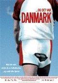 ...Og det var Danmark 海报