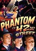 The Phantom of 42nd Street 海报