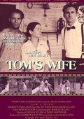 Tom's Wife 海报