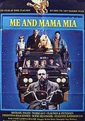Me and Mama Mia 海报