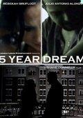 5 Year Dream 海报