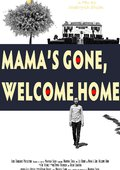 Mama's Gone, Welcome Home 海报