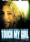 Touch My Girl 海报