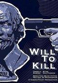 Will to Kill 海报