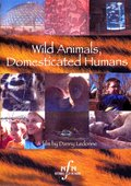 Wild Animals, Domesticated Humans 海报