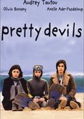 Pretty Devils 海报