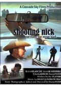 Shooting Nick 海报