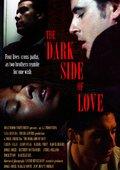 The Dark Side of Love 海报
